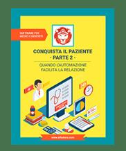 """ebook gratuito """"Conquista il paziente"""" - Parte 2"""